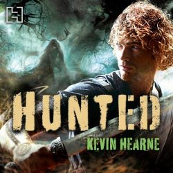 Hunted The Iron Druid Chronicles Book 2