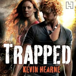 Trapped The Iron Druid Chronicles Book 5