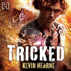 Tricked The Iron Druid Chronicles Book 4